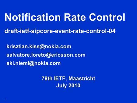 1 Notification Rate Control draft-ietf-sipcore-event-rate-control-04  78th IETF,