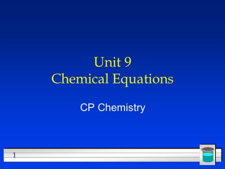 Unit 9 Chemical Equations