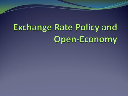 Exchange Rate Regimes Because governments set quantity of money, they have significant influence on exchange rates, which in turn is important to net.