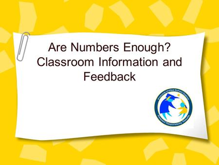 Are Numbers Enough? Classroom Information and Feedback.
