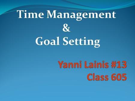 Time Management & Goal Setting