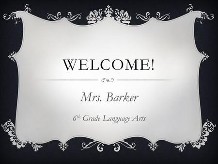 Mrs. Barker 6th Grade Language Arts