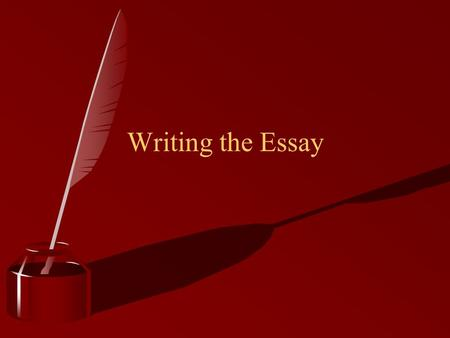 Writing the Essay. The Essay Basic Structure Introduction Tell the reader the topic and main points of the paper Body Paragraph Detail the main points.