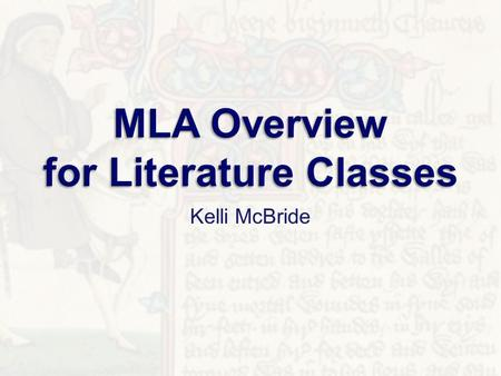 Kelli McBride. 1. People deserve and require credit for their work. 2. Successfully completing literature classes requires students learn to write, think.