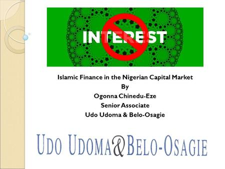 Islamic Finance in the Nigerian Capital Market Udo Udoma & Belo-Osagie