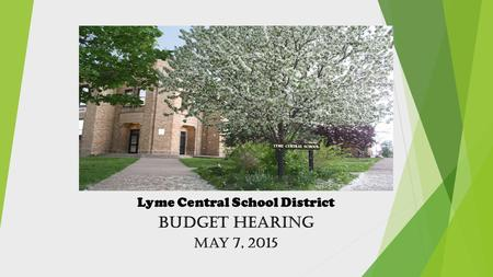 Lyme Central School District Budget Hearing May 7, 2015.