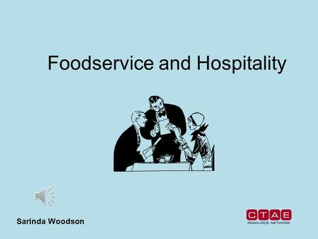 Foodservice and Hospitality Sarinda Woodson Trends in Foodservice Global cuisine Technology Sustainable practices and organic foods Home meal replacement.