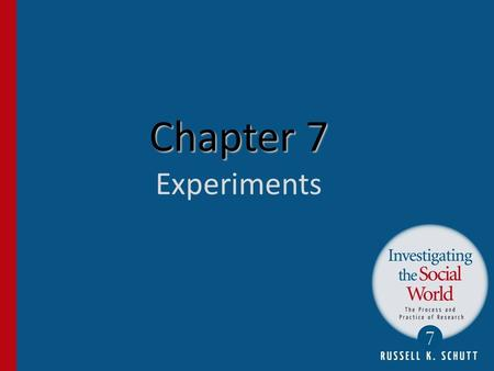 Chapter 7 Chapter 7 Experiments. Introduction Experimental research is most appropriate for answering research questions about the effect of a treatment.