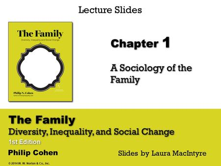 A Sociology of the Family