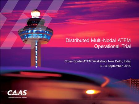 Distributed Multi-Nodal ATFM Operational Trial