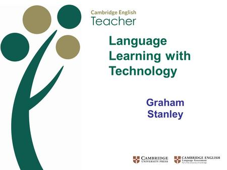 Graham Stanley Language Learning with Technology.