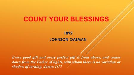 COUNT YOUR BLESSINGS 1892 JOHNSON OATMAN