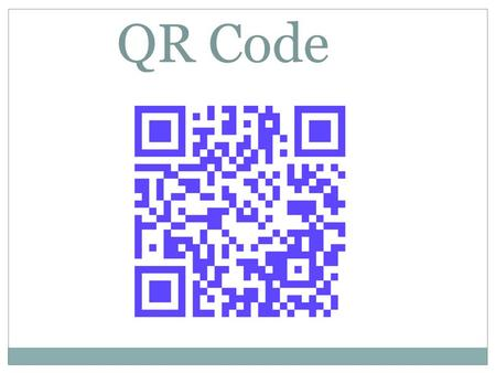 QR Code. What is a QR code QR code is a quick response code It is a 2D barcode.