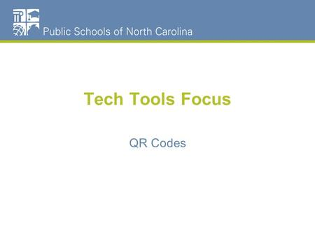 Tech Tools Focus QR Codes. Agenda What is a QR code? What do they do? How can I use them in the classroom? How do I create them? How do I scan them?