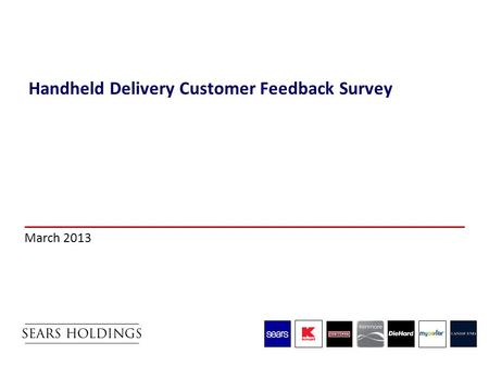 Handheld Delivery Customer Feedback Survey March 2013.