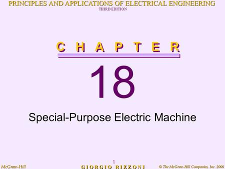 © The McGraw-Hill Companies, Inc. 2000 McGraw-Hill 1 PRINCIPLES AND APPLICATIONS OF ELECTRICAL ENGINEERING THIRD EDITION G I O R G I O R I Z Z O N I 18.