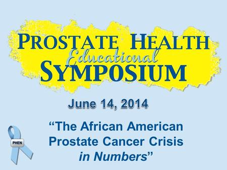 """The African American Prostate Cancer Crisis in Numbers"""