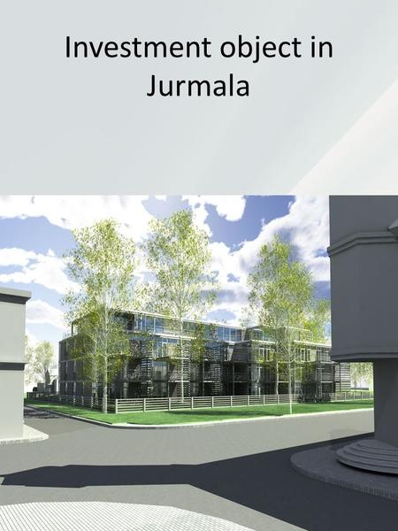 Investment object in Jurmala. Jurmala Jurmala – the largest resort city in the Baltic States and the second largest city of Latvia by area what has become.