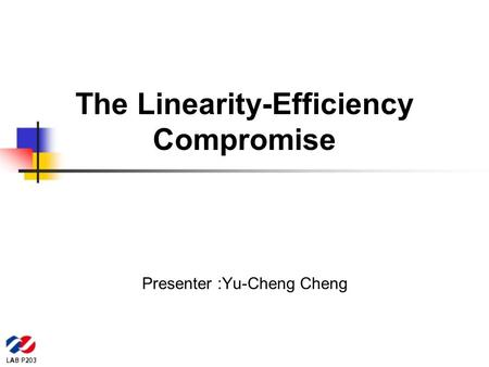 The Linearity-Efficiency Compromise