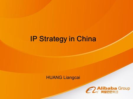 IP Strategy in China HUANG Liangcai. China: a booming economy A oriental miracle World's manufacturing center One of the biggest importer and exporter.