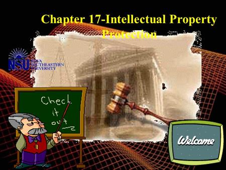 Chapter 17-Intellectual Property Protection Intellectual Property Rights  There are various forms of Intellectual property rights (IP rights) and they.