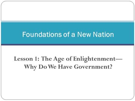 Foundations of a New Nation