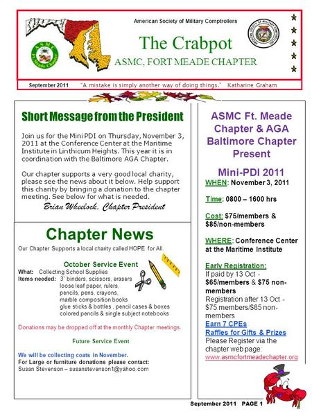 ASMC Ft. Meade Chapter & AGA Baltimore Chapter Present Mini-PDI 2011 WHEN: November 3, 2011 Time: 0800 – 1600 hrs Cost: $75/members & $85/non-members WHERE: