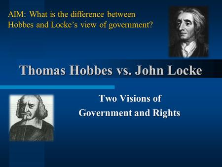 Thomas Hobbes vs. John Locke