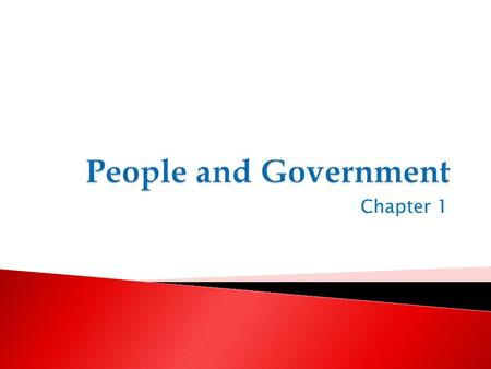 Chapter 1.  State – political community in a precise territory ◦ Sovereignty  Government makes and enforces laws  Nation ◦ Sizable group of people.