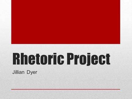 Rhetoric Project Jillian Dyer. Exigence Keith Grant-Davie has come up with the idea that exigence is made up of three questions. What is the discourse.