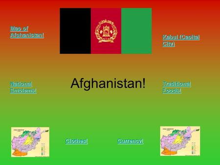 Afghanistan! Map of Afghanistan! Kabul (Capital City)