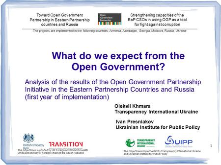 Analysis of the results of the Open Government Partnership Initiative in the Eastern Partnership Countries and Russia (first year of implementation) 1.