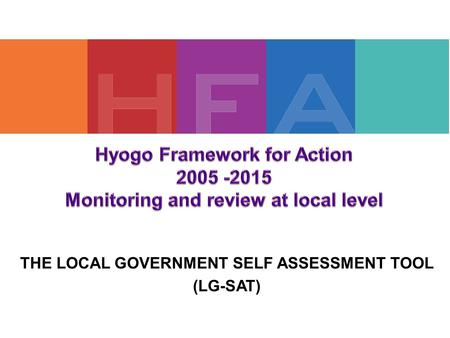 THE LOCAL GOVERNMENT SELF ASSESSMENT TOOL (LG-SAT)