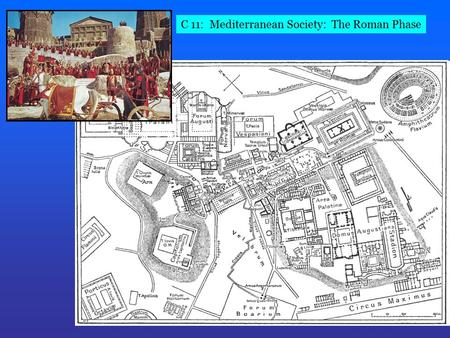 C 11: Mediterranean Society: The Roman Phase. Colosseum: 70-80 CE Innovation: The Arch and the Dome.