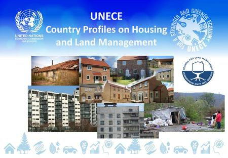 UNECE Country Profiles on Housing and Land Management.