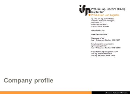 Company profile. Page 2 Overview ► Founded 1986 by Prof. Dr.-Ing. Joachim Milberg as spin-off from the Technical University Munich ► 21 years of technical.