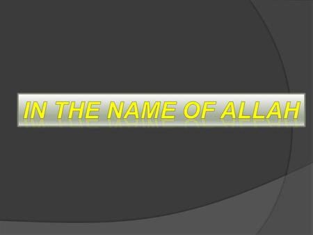 IN the name of allah.