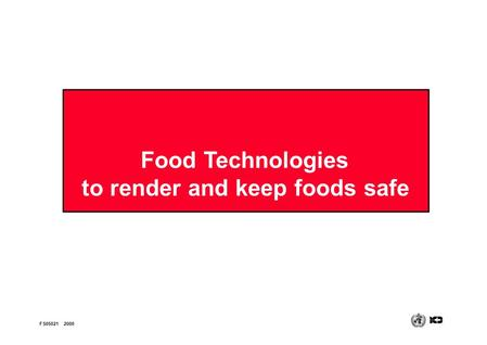 to render and keep foods safe