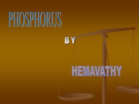 PHOSPHORUS BY HEMAVATHY.