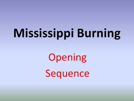 Mississippi Burning Opening Sequence. WATER FOUNTAIN SCENE.