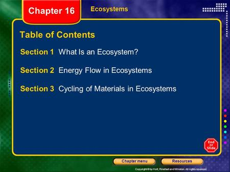 Chapter 16 Table of Contents Section 1 What Is an Ecosystem?