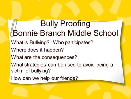 Bully Proofing Bonnie Branch Middle School