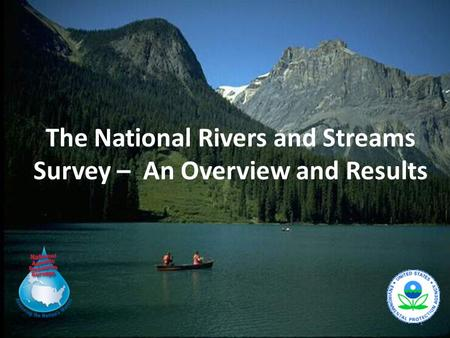 1 The National Rivers and Streams Survey – An Overview and Results.