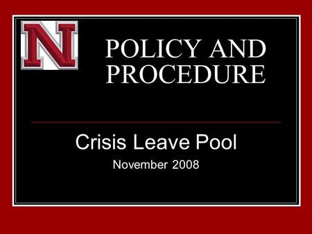 POLICY AND PROCEDURE Crisis Leave Pool November 2008.