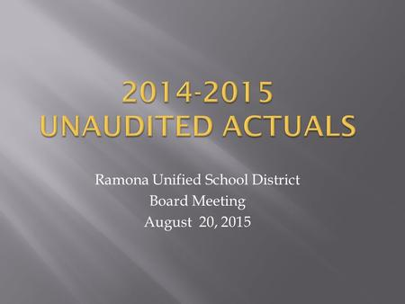 Ramona Unified School District Board Meeting August 20, 2015.