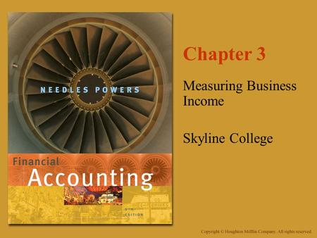 Chapter 3 Measuring Business Income Skyline College.