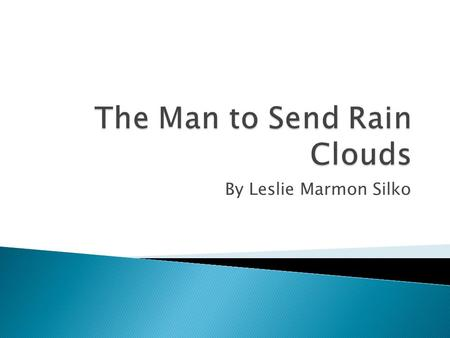 The Man to Send Rain Clouds