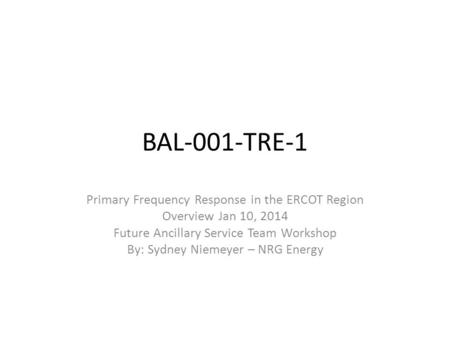 BAL-001-TRE-1 Primary Frequency Response in the ERCOT Region