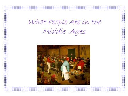 What People Ate in the Middle Ages. What the Rich People Ate The rich people in the middle ages would have eaten meat such as fish, shellfish, rabbits,