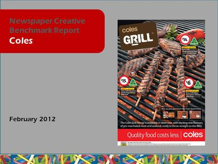 February 2012 Newspaper Creative Benchmark Report Coles.